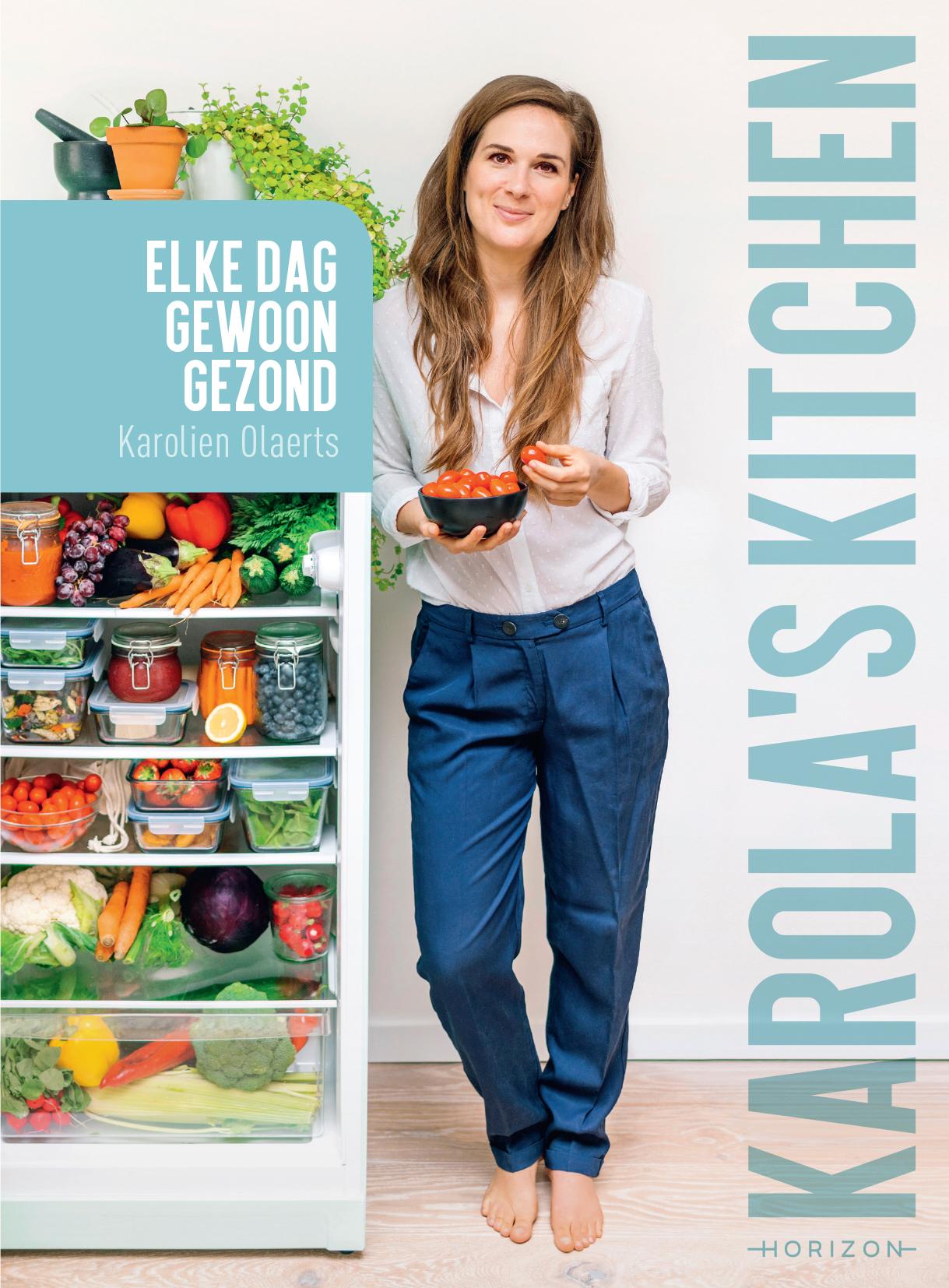 Boek Karola's Kitchen - Elke dag gewoon gezond - Karolien Olaerts